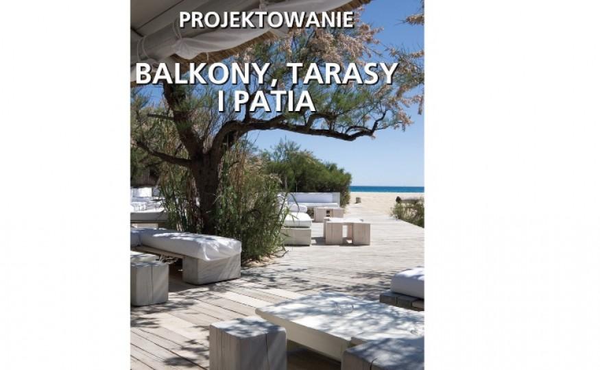 """""""Balkony, tarasy i patia. Projektowanie"""", San Martin Macarena"""